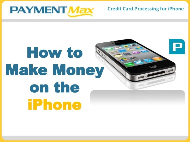 How to Make Money on the iPhone<br />