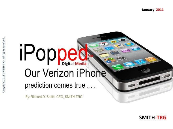 Verizon iPhone Prediction Comes True, by Richard D. Smith, CEO, SMITH-TRG