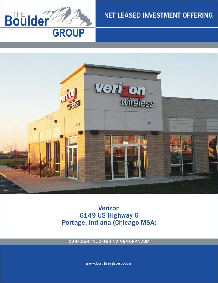 NET LEASED INVESTMENT OFFERING            Verizon     6149 US Highway 6Portage, Indiana (Chicago MSA)  CONFIDENTIAL OFFERI...