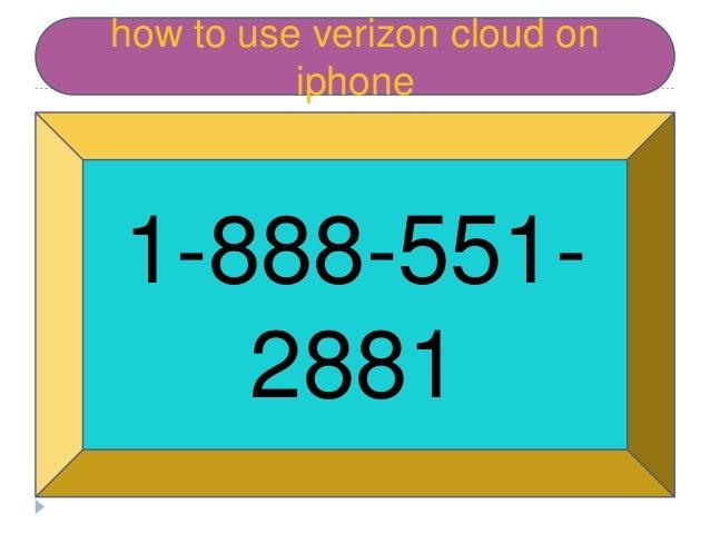 how to use verizon cloud on iphone 1-888-551- 2881