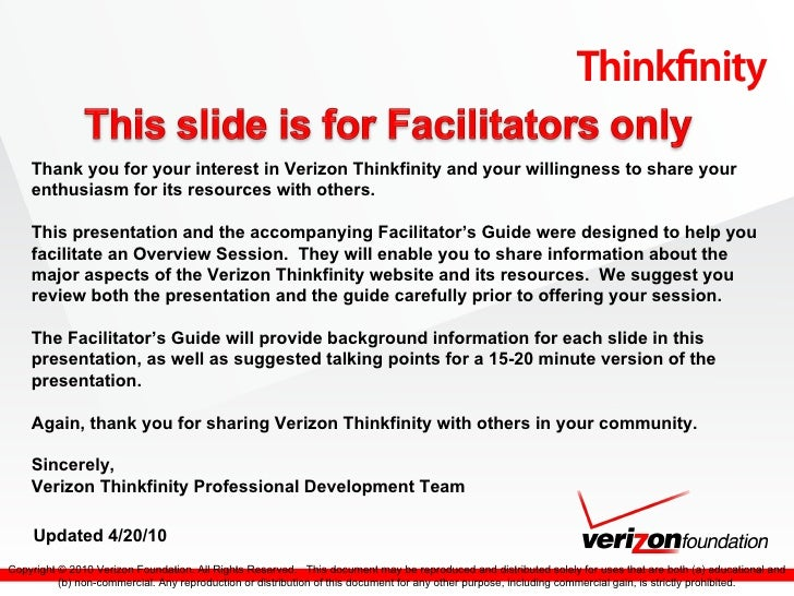 <ul><ul><li>Thank you for your interest in Verizon Thinkfinity and your willingness to share your enthusiasm for its resou...