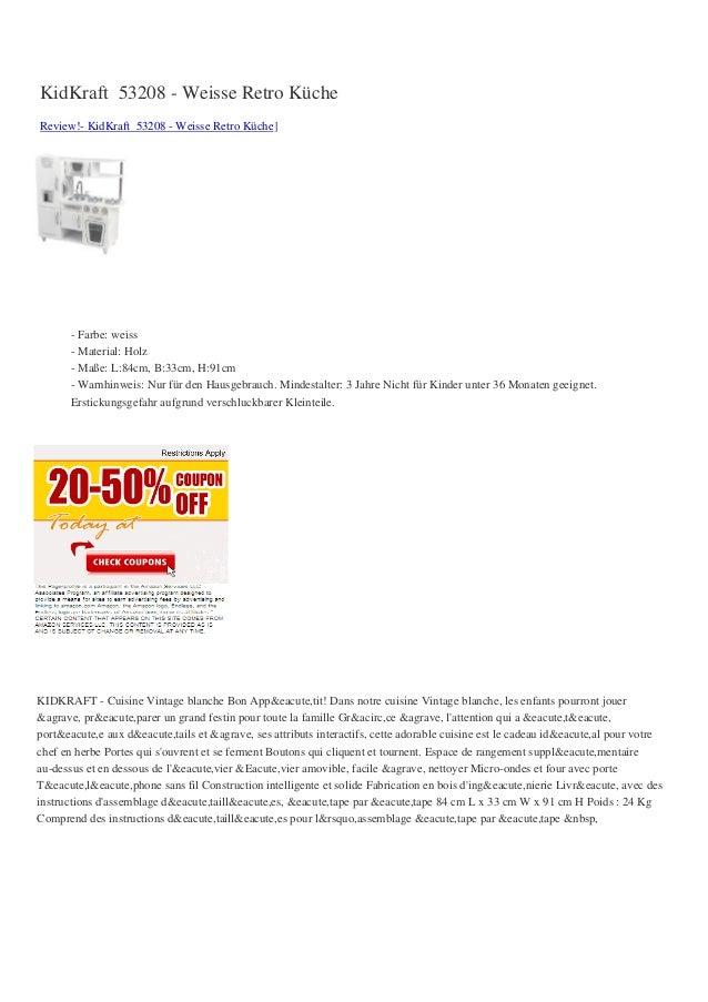KidKraft 53208 - Weisse Retro KücheReview!- KidKraft 53208 - Weisse Retro Küche]- Farbe: weiss- Material: Holz- Maße: L:84...