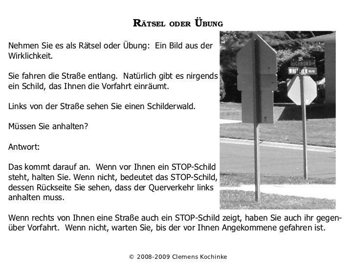 RÄTSELODERÜBUNG  Nehmen Sie es als Rätsel oder Übung: Ein Bild aus der Wirklichkeit.  Sie fahren die Straße entlang. Nat...