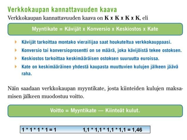 http://yle.fi/uutiset/selitys_kuljetusfirmojen_hurjalle_kasvull e_tilataan_netista_viisi_palautetaan_nelja/6485660 Zalando...
