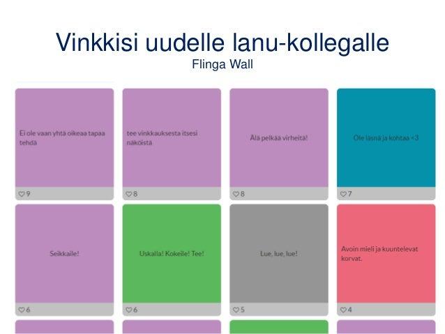 Vinkkisi uudelle lanu-kollegalle Flinga Wall