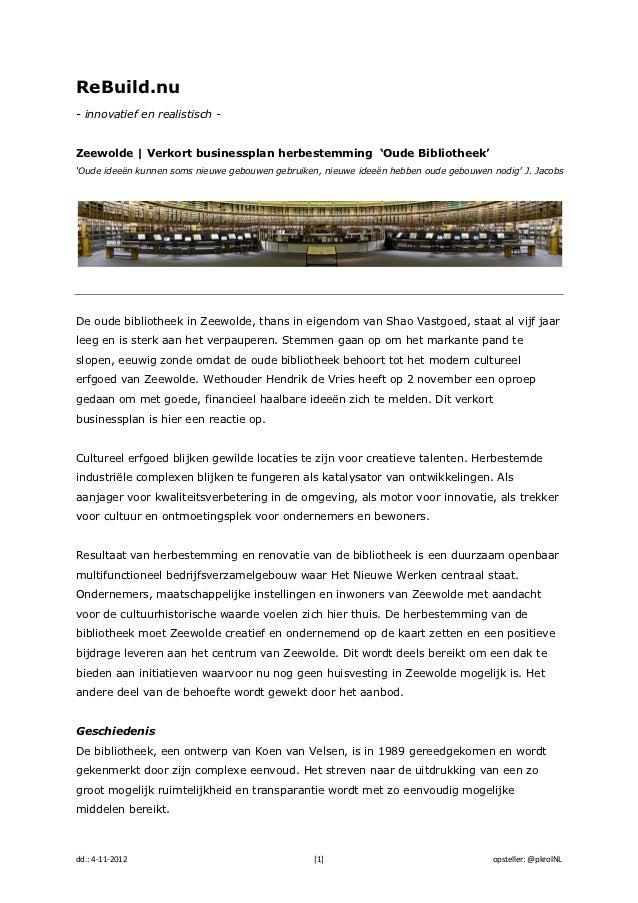 ReBuild.nu- innovatief en realistisch -Zeewolde | Verkort businessplan herbestemming 'Oude Bibliotheek''Oude ideeën kunnen...
