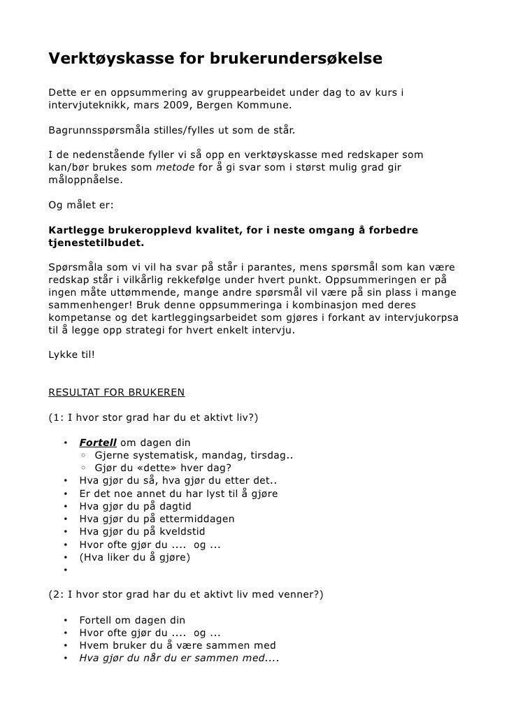 28a19fb3 Verktøyskasse for brukerundersøkelse Dette er en oppsummering av  gruppearbeidet under dag to av kurs i intervjuteknikk ...