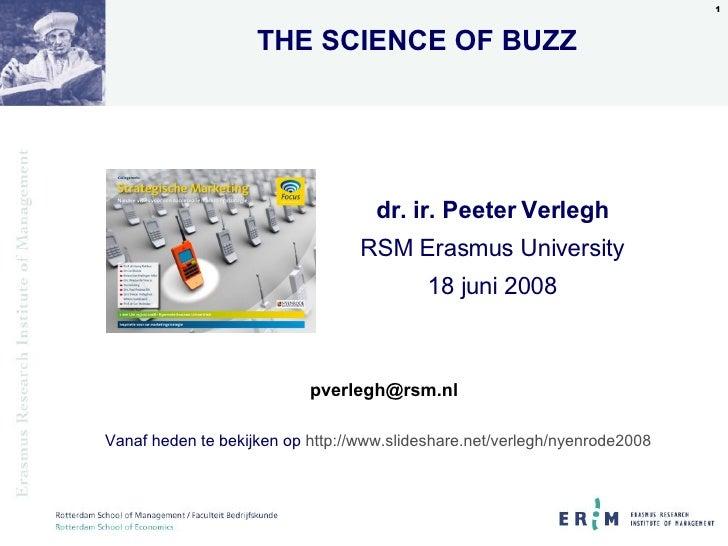 Vanaf heden te bekijken op  http://www.slideshare.net/verlegh/nyenrode2008 dr. ir. Peeter Verlegh RSM Erasmus University 1...