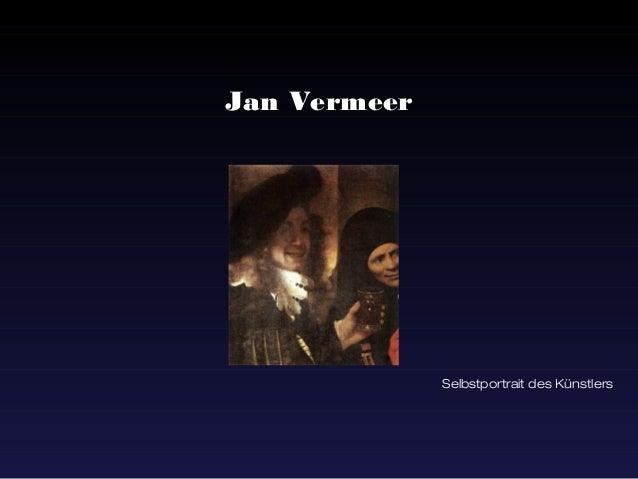 Jan Vermeer              Selbstportrait des Künstlers