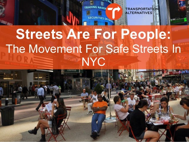 Streets Are For People: The Movement For Safe Streets In NYC