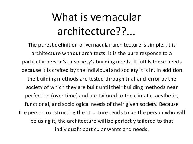 Vernacular architecture for Define architect