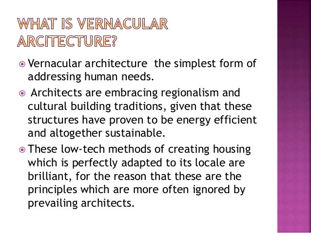 Vernacular architecture Slide 3