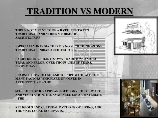 Modern Architecture Vs Traditional Architecture vernacular architecture and factors