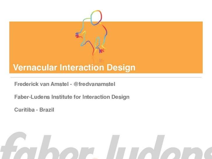 Vernacular Interaction Design