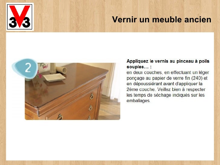 vernir un meuble ancien. Black Bedroom Furniture Sets. Home Design Ideas