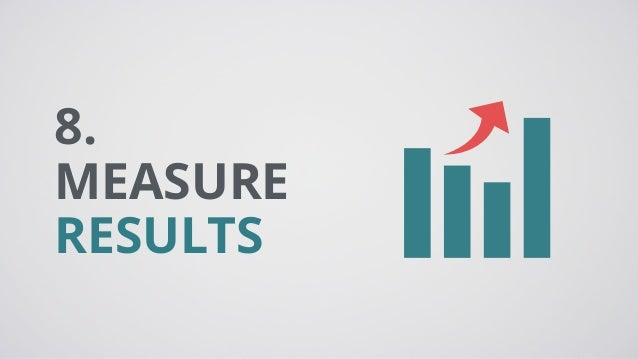 8. MEASURE RESULTS