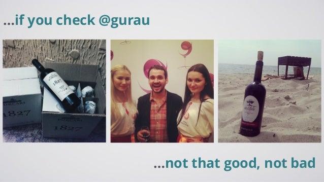 …if you check @gurau …not that good, not bad