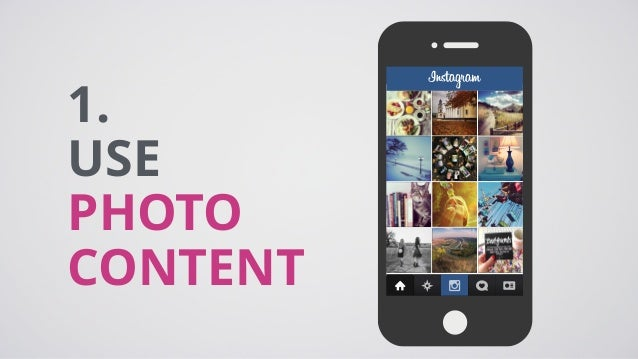 1. USE PHOTO CONTENT