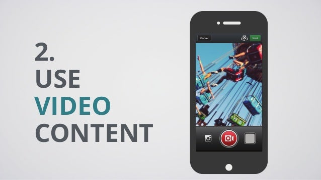 2. USE VIDEO CONTENT NextCancel