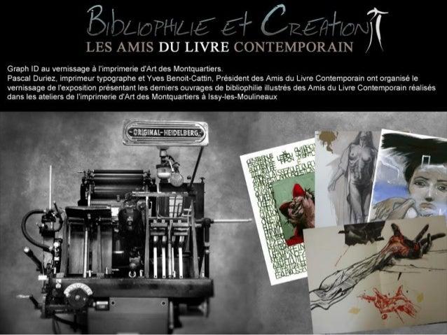 Graph ID au vernissage à l'imprimerie d'Art des Montquartiers.