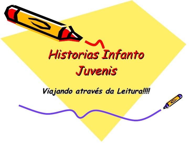 Historias Infanto Juvenis Viajando através da Leitura!!!!