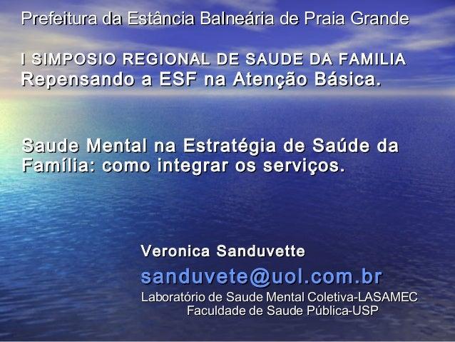 Prefeitura da Estância Balneária de Praia GrandePrefeitura da Estância Balneária de Praia Grande I SIMPOSIO REGIONAL DE SA...