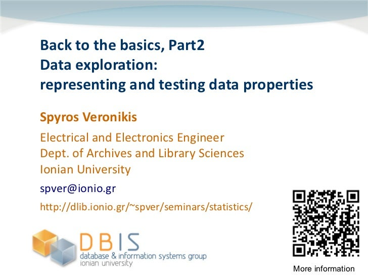 Back to the basics-Part2: Data exploration: representing and testing data properties