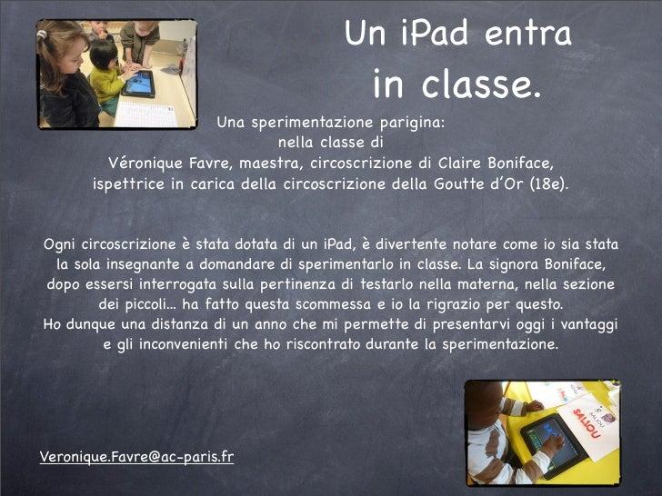 Un iPad entra                                                in classe.                        Una sperimentazione parigin...