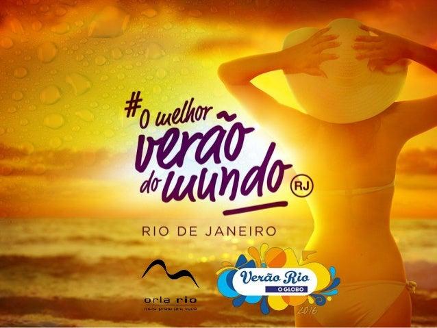 Fim de tarde, pôr-do-sol, muita música. O novo clima do evento para esquentar a estação. Verão Rio 2016 com novas sonorida...