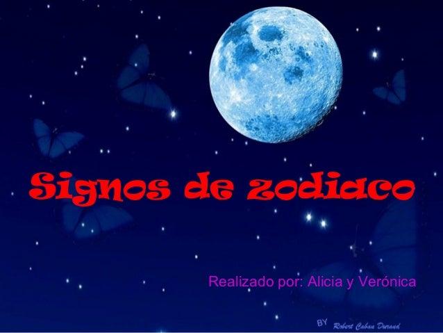 Signos de zodiaco       Realizado por: Alicia y Verónica