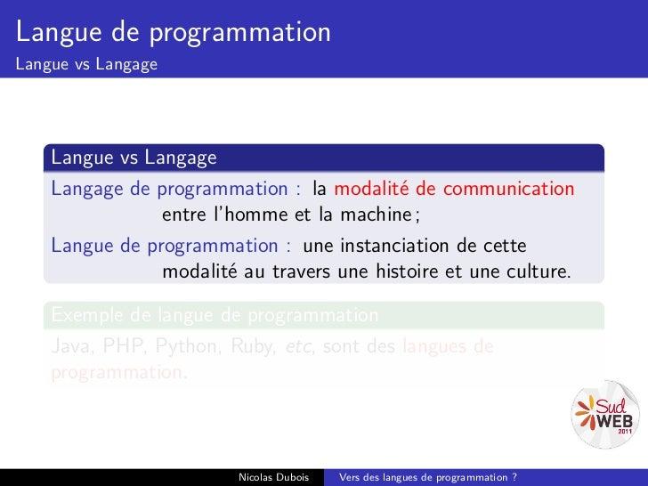 Langue de programmationLangue vs Langage    Langue vs Langage    Langage de programmation : la modalité de communication  ...