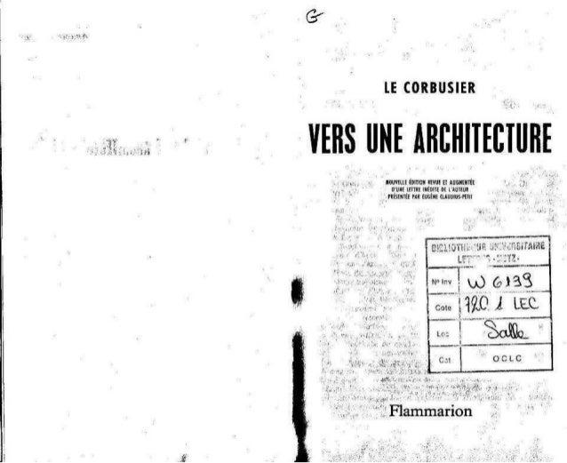 Le Corbusier Vers une architecture  Slide 2
