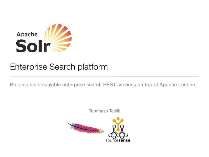 Apache Solr - Enterprise search platform