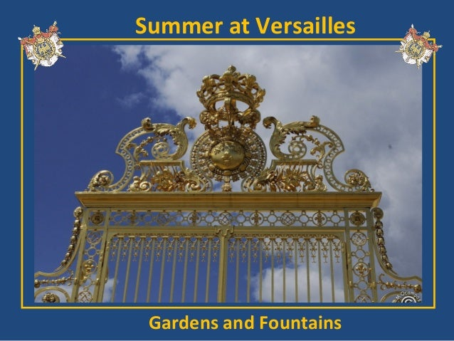 Summer at Versailles Gardens and Fountains
