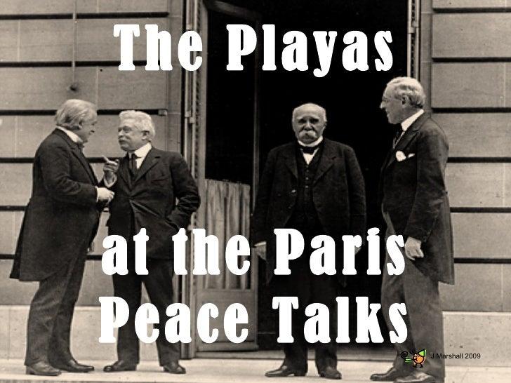 The Playas at the Paris Peace Talks J Marshall 2009
