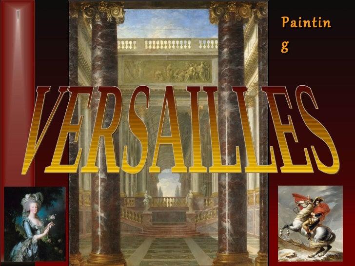 VERSAILLES Painting