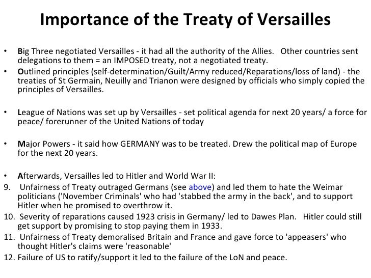 a n overview of the infamous treaty of the versaille Historians belief it to be one of the chief causes of wwii  because of harshness of this treaty, germany wanted revenge us rejected the treaty and made a new treaty with germany and her allies several years later us people did not want league of nations they felt their best hope for their own peace was to stay out of everything international.
