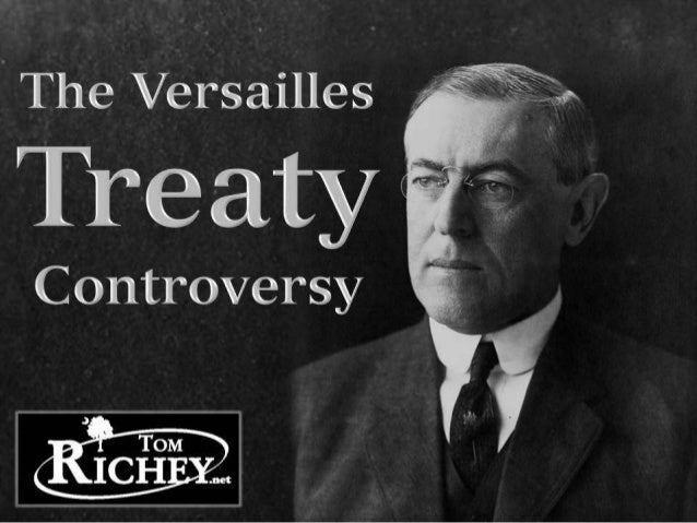 The Versailles Treaty Controversy (US History)