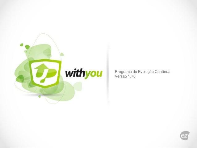 Programa de Evolução Contínua Versão 1.70