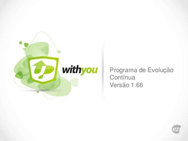 Programa de Evolução Contínua Versão 1.66