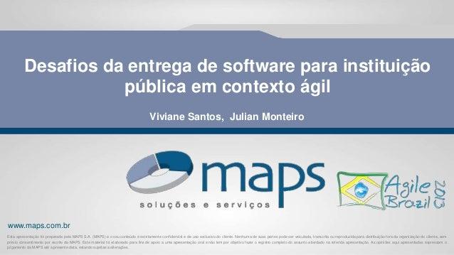 www.maps.com.br Esta apresentação foi preparada pela MAPS S.A. (MAPS) e o seu conteúdo é estritamente confidencial e de us...