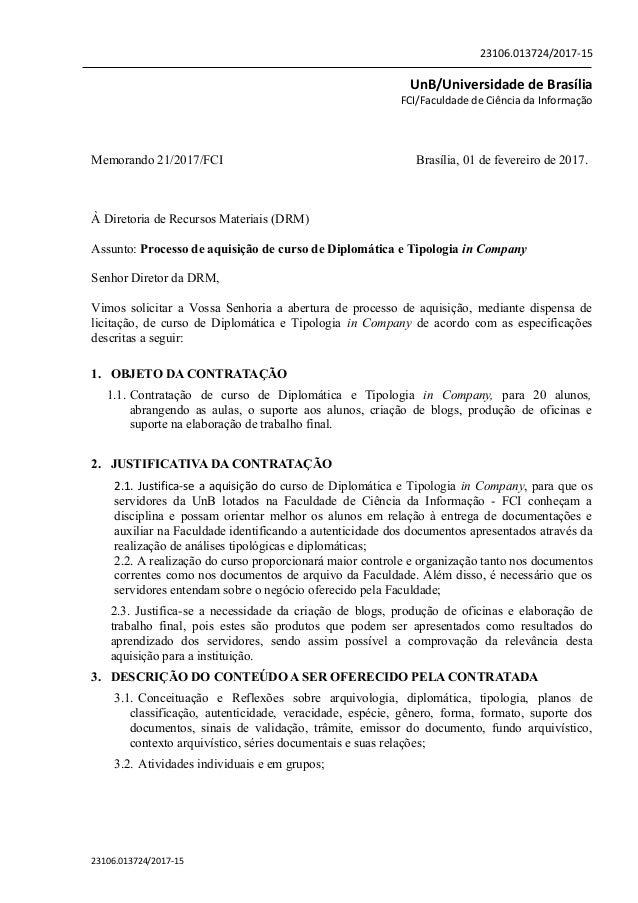 23106.013724/2017-15 UnB/Universidade de Brasília FCI/Faculdade de Ciência da Informação Memorando 21/2017/FCI Brasília, 0...