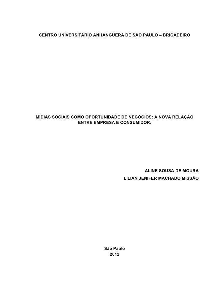 CENTRO UNIVERSITÁRIO ANHANGUERA DE SÃO PAULO – BRIGADEIROMÍDIAS SOCIAIS COMO OPORTUNIDADE DE NEGÓCIOS: A NOVA RELAÇÃO     ...