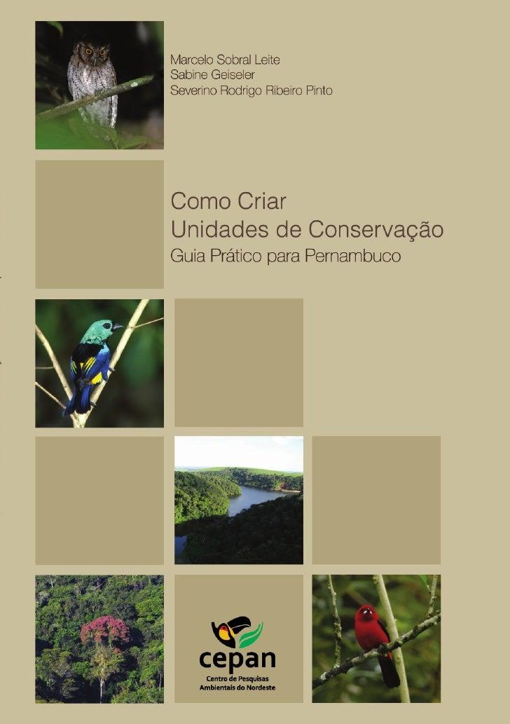Como CriarUnidades de Conservação  Guia Prático para Pernambuco
