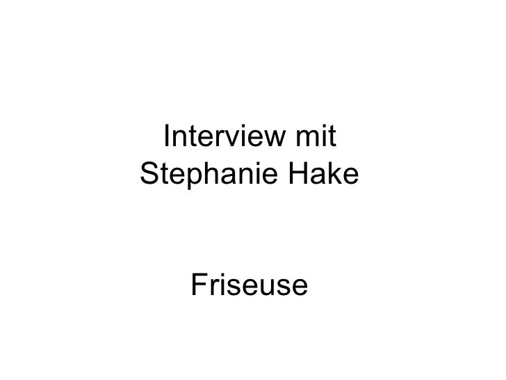Interview mit Stephanie Hake Friseuse