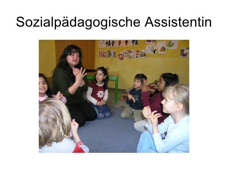 Sozialpädagogische Assistentin