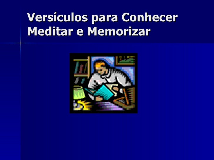 Versículos para Conhecer Meditar e Memorizar