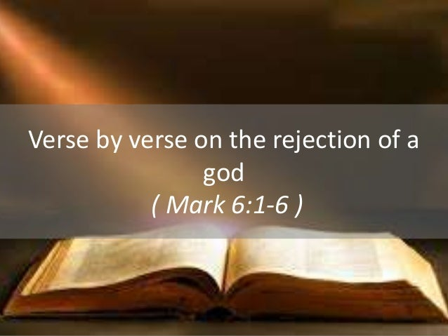 Verse By Verse On The Rejection Of An God