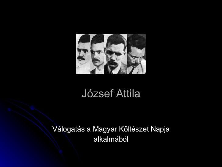 József Attila Válogatás a Magyar Költészet Napja alkalmából
