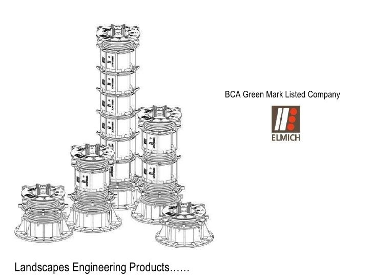 BCA Green Mark Listed Company Landscapes Engineering Products……